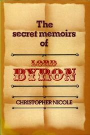 The secret memoirs of Lord Byron by Christopher Nicole