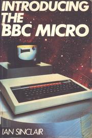 Cover of: Introducing the BBC micro