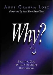 Cover of: Why?: Trusting God When You Don't Understand