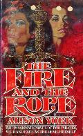 The Fire and the Rope by Alison York