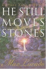 Cover of: He still moves stones