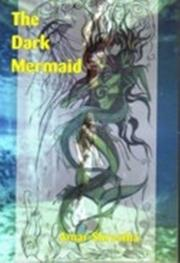 Cover of: The dark mermaid