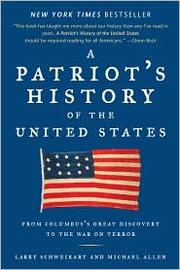 Cover of: A Patriot's History of the United States | Larry Schweikart, Michael Allen