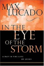 Cover of: In the Eye of the Storm: A Day in the Life of Jesus