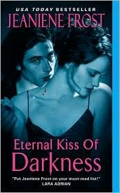 Cover of: Eternal Kiss of Darkness (Night Huntress World, Book 2) | Jeaniene Frost