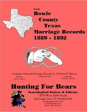 Early Bowie County Texas Marriage Records 1889-1892 by Nicholas Russell Murray