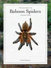 A Pictorial Guide to the Baboon Spiders of Southern Africa by Patrick Gildenhuys