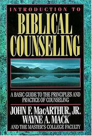 Cover of: Introduction to biblical counseling: a basic guide to the principles and practice of counseling