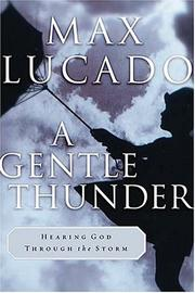Cover of: A Gentle Thunder: Hearing God Through the Storm
