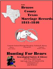 Early Brazos County Texas Marriage Records 1841-1846 by Nicholas Russell Murray