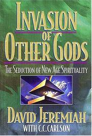 Cover of: Invasion of other gods | David Jeremiah