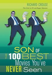 Cover of: Son of the 100 Best Movies You've Never Seen