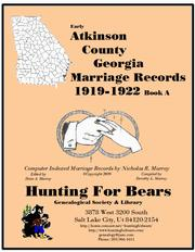 Early Atkinson County Georgia Marriage Records 1919-1922 by Nicholas Russell Murray