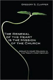 Cover of: The Renewal of the Heart is the Mission of the Church |
