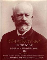 Cover of: The Tchaikovsky Handbook: A Guide to the Man and his Music