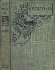 Cover of: Heimatlos: two stories for children, and for those who love children, by Johanna Spyri; translation by Emma Stelter Hopkins, with illustrations by Frederick Richardson.