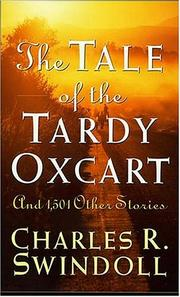 Cover of: The Tale Of The Tardy Oxcart | Charles R. Swindoll
