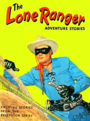 Cover of: The Lone Ranger Adventure Stories |