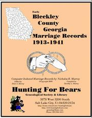 Early Bleckley County Georgia Marriage Records 1913-1941 by Nicholas Russell Murray
