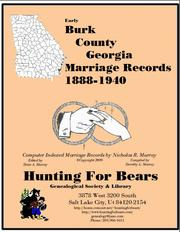 Early Burk County Georgia Marriage Records 1888-1940 by Nicholas Russell Murray