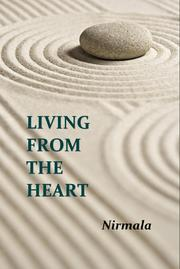 Living From The Heart by Nirmala