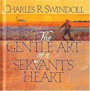 The gentle art of a servant's heart