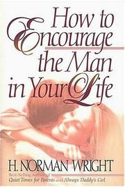 Cover of: How to encourage the man in your life