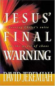 Cover of: Jesus' Final Warning: Hearing Christ's Voice in the Midst of Chaos