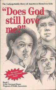 Does God Still Love Me? by N.Y.) Covenant House (New York