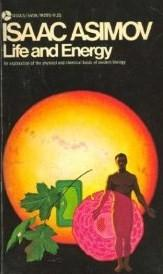 Cover of: Life and energy