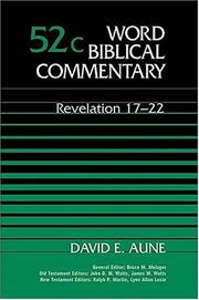 Cover of: Revelation 17-22 (Word Biblical Commentary 52c) | David E. Aune