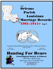 20th Century Orleans Parish La Marriage Records Vol 7 1901-1927 (20v) by Nicholas Russell Murray, Dorothy Ledbetter Murray