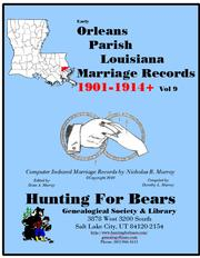 20th Century  Orleans Parish La Marriage Records Vol 9 1901-1927 (10v) by Nicholas Russell Murray, Dorothy Ledbetter Murray
