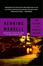 Cover of: RETURN OF THE DANCING MASTER; TRANS. BY LAURIE THOMPSON | Henning Mankell