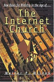 Cover of: The Internet Church | Walter P. Wilson