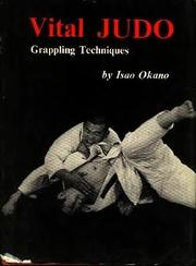 Cover of: Vital judo | Isao Okano