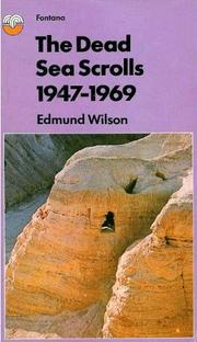 Cover of: The Dead Sea Scrolls, 1947-1969