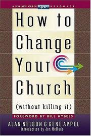 Cover of: How To Change Your Church {without Killing It} | Jim Mellado