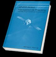Cover of: GNSS Aided Navigation and Tracking