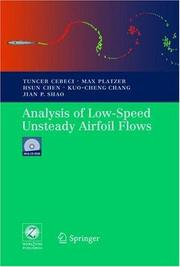 Cover of: Analysis of Low Speed Unsteady Airfoil Flows | Tuncer Cebeci
