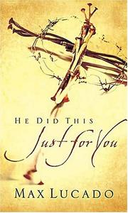 Cover of: He did this just for you