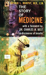 Cover of: The Story of Medicine