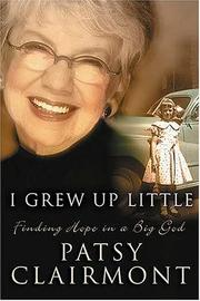 Cover of: I grew up little: Finding Hope in a Big God