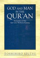 Cover of: God and Man in the Quran