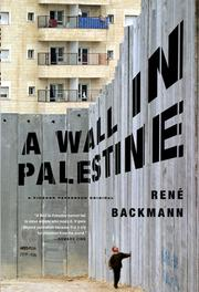 Cover of: A wall in Palestine | RenГ© Backmann