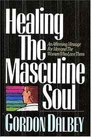 Cover of: Healing The Masculine Soul | Gordon Dalbey