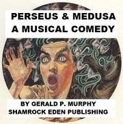Cover of: Perseus and Medusa, the Musical