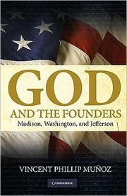 Cover of: God and the founders | Vincent Phillip Muñoz