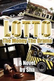 Cover of: Lotto The Money The Drama |
