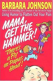 Cover of: Mama, get the hammer
